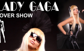 Lady Gaga Cover Show