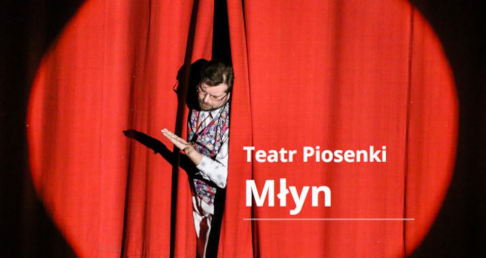 Teatr Piosenki Młyn